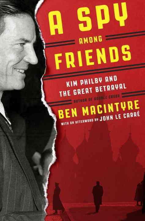 [CD] A Spy Among Friends By MacIntyre, Ben